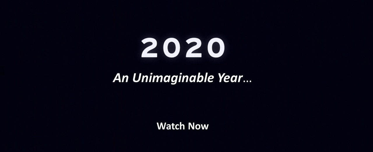 2020: An Unimaginable Year